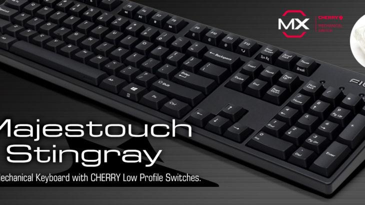 Majestouch Stingrayは初めてメカニカルキーボードを使う人におすすめでした